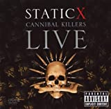 Cannibal Killers Live Static-X