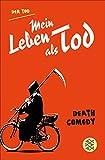Mein Leben als Tod: Death Comedy (German Edition)