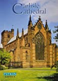 Carlisle Cathedral (Pitkin Cathedral Guide)
