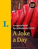 Langenscheidt Sprachkalender 2014 A Joke a Day - Kalender