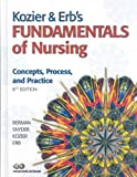 Kozier & Erbs Fundamentals of Nursing with Clinical Handbook and MyNursingLab (Access Card) (8th Edition)