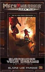 Mechwarrior: Dark Age #23: Surrender Your Dreams (A Battletech Novel)