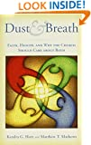 Dust and Breath: Faith, Health — and Why the Church Should Care about Both