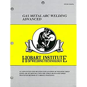 Gas Metal Arc Welding Advanced EW369 GMAWA