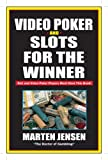 Video Poker & Slots for the Winner, 2nd Edition
