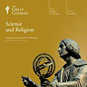 Science and Religion | [The Great Courses]