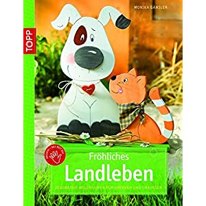 Fröhliches Landleben: Dekorative Holzfiguren für drinnen und draußen (kreativ.kompakt.)