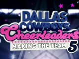 Dallas Cowboy's Cheerleaders: Making The Team: Dallas Cowboys Cheerleaders: Making The Team- Season 5