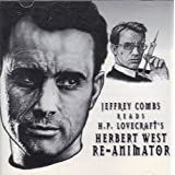 Jeffrey Combs Reads H. P. Lovecraft's Herbert West - Re-Animator ~ Jeffrey Combs