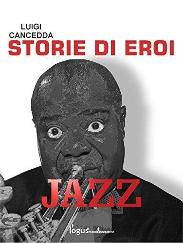 Jazz Storie di eroi PDF