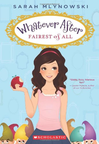 Fairest of All (Whatever After)