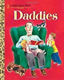 img - for Daddies (Little Golden Book) book / textbook / text book