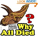 Why Dinosaurs All Died?: A Kids' Lear...