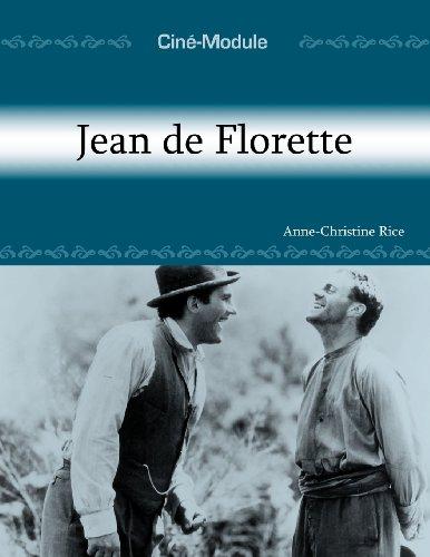 Jean de Florette: Un Film de Claude Berri, 1986 (Cine-module)