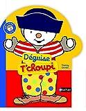 """Afficher """"Déguise T'choupi"""""""