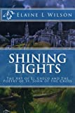 img - for Shining Lights: The Art of El Greco and The Poetry of St. John of the Cross (The Art of God's Messages) (Volume 7) book / textbook / text book