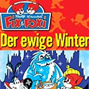Der ewige Winter (Fix & Foxi 8) | Rolf Kauka