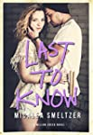 Last To Know (Willow Creek Book 1) (E...