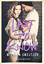 Last To Know (Willow Creek Book 1)