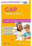 CAP Petite enfance - Annales corrigées - Session 2015