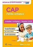CAP Petite enfance - Annales corrigées - Session 2015...