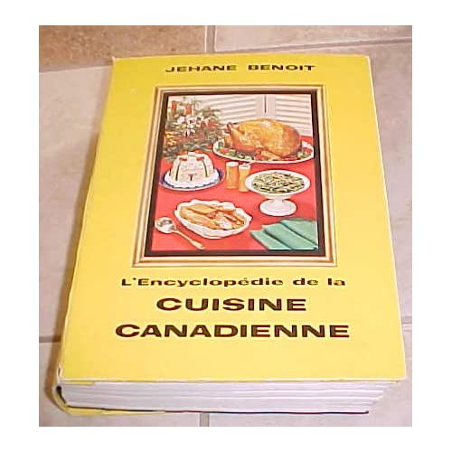 l 39 encyclopedie de la cuisine canadienne jehane benoit books. Black Bedroom Furniture Sets. Home Design Ideas