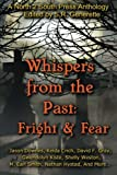 img - for Whispers from the Past: Fright and Fear book / textbook / text book