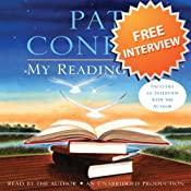 An Interview with Pat Conroy, Author of My Reading Life | [Pat Conroy]