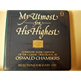 My Utmost for His Highest, Complete Audio Edition of the Classic Devotional