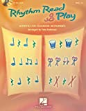 Rhythm Read & Play: Activities for Classroom Instruments [With CD (Audio)]