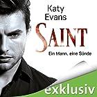 Saint: Ein Mann, eine Sünde (Saint 1) Hörbuch von Katy Evans Gesprochen von: Mirjam Simon