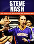 Steve Nash: Life Lessons from the Can...