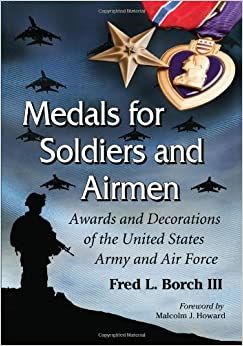 Medals for soldiers and airmen awards and for Air force decoration citation