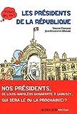 echange, troc Vincent Cuvellier - Les Présidents de la République