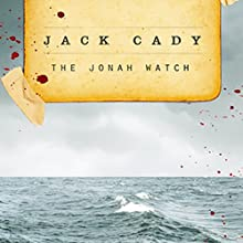 The Jonah Watch (       UNABRIDGED) by Jack Cady Narrated by Sean Runnette