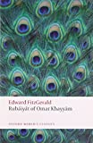 Rubáiyát of Omar Khayyám (Oxford World's Classics) (0199580502) by FitzGerald, Edward