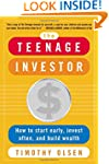 The Teenage Investor: How to Start Ea...
