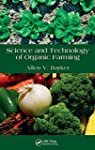 Science and Technology of Organic Far...