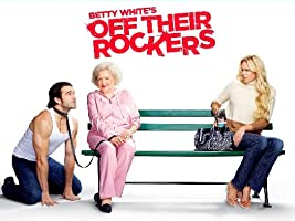 Betty White's Off Their Rockers Season 1 [HD]