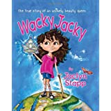 Wacky Jacky: The True Story of an Unlikely Beauty Queen