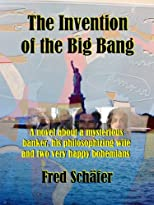 The Invention of the Big Bang - a novel about getting lost in life's big questions