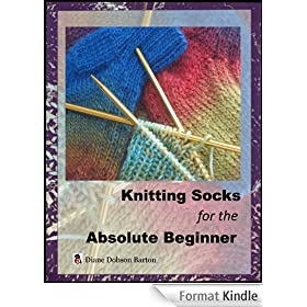 Knitting Socks For The Absolute Beginner (English Edition)