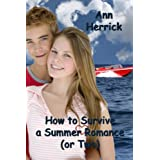 How to Survive a Summer Romance (or Two)by Ann Herrick