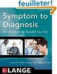 Symptom to Diagnosis: An Evidence-Bas...