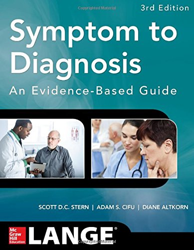 Symptom To Diagnosis An Evidence Based Guide, Third Edition