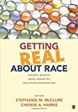 img - for Getting Real About Race: Hoodies, Mascots, Model Minorities, and Other Conversations book / textbook / text book