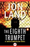 img - for The Eighth Trumpet (The Jared Kimberlain Novels Book 1) book / textbook / text book