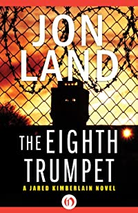 The Eighth Trumpet by Jon Land ebook deal