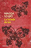 img - for La balada de Iza / The Ballad of Iza (Spanish Edition) book / textbook / text book