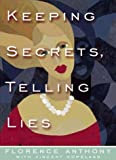 img - for Keeping Secrets, Telling Lies by Vincent Copeland (2000-05-03) book / textbook / text book